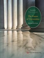 도서 이미지 - THE FUTURE OF UNIVERSITIES 미래대학라운드테이블(영문)