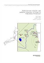 도서 이미지 - Radiocaesium transfer and radiation exposure of frogs in Fukushima Prefecture