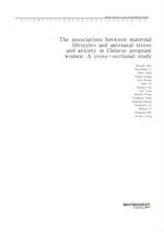 도서 이미지 - The associations between maternal lifestyles and antenatal stress and anxiety in Chinese p