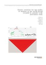 도서 이미지 - Genetic variations for egg quality of chickens at late laying period revealed by genome-wi