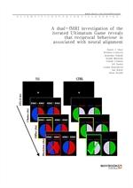 도서 이미지 - A dual-fMRI investigation of the iterated Ultimatum Game reveals that reciprocal behaviour
