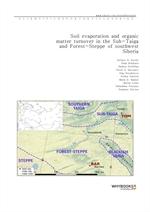 도서 이미지 - Soil evaporation and organic matter turnover in the Sub-Taiga and Forest-Steppe of southwe