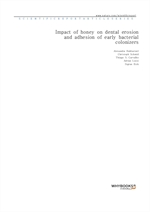 도서 이미지 - Impact of honey on dental erosion and adhesion of early bacterial colonizers