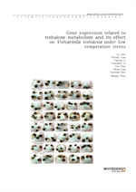 도서 이미지 - Gene expression related to trehalose metabolism and its effect on Volvariella volvacea und