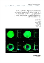 도서 이미지 - Role of Gated Myocardial Glucose Metabolic Imaging in Assessing Left Ventricular Systolic