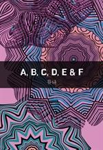 도서 이미지 - A, B, C, D, E & F