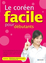 도서 이미지 - Le coréen facile pour débutants (Korean Made Easy for Beginners 프랑스어판)