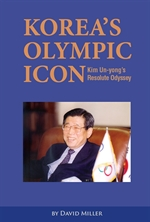 도서 이미지 - Korea's Olympic Icon: Kim Un-yong's Resolute Odyssey