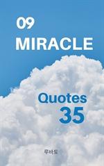 도서 이미지 - 09 MIRACLE Quotes 35
