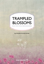 도서 이미지 - Trampled Blossoms: What They Stole from Grandma