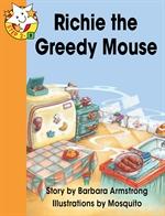 도서 이미지 - Read Together L2-9 Richie the Greedy Mouse