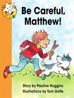 도서 이미지 - Read Together L3-3 Be Careful, Matthew!