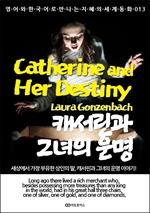 도서 이미지 - Catherine and Her Destiny / 캐서린과 그녀의 운명