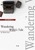 도서 이미지 - Wandering Willie's Tale (영어로 세계문학읽기 65)