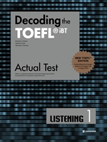 도서 이미지 - Decoding the TOEFL® iBT Actual Test LISTENING 1 (New TOEFL Edition)