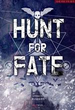도서 이미지 - 헌트 포 페이트 (Hunt for Fate)