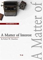 도서 이미지 - A Matter of Interest