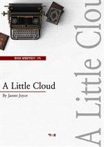 도서 이미지 - A Little Cloud (영어로 세계문학읽기 175)