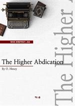 도서 이미지 - The Higher Abdication (영어로 세계문학읽기 204)