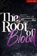 도서 이미지 - 더 루트 오브 블러드 (The Root of Blood)