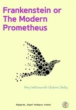 도서 이미지 - Frankenstein or The Modern Prometheus