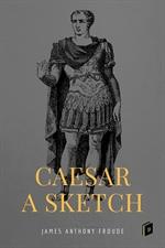 도서 이미지 - Caesar: A Sketch