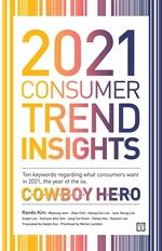 2021 Consumer Trend Insights (트렌드코리아 2021 영문판)