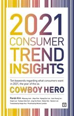도서 이미지 - 2021 Consumer Trend Insights