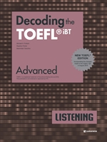 도서 이미지 - Decoding the TOEFL® iBT LISTENING Advanced (New TOEFL Edition)