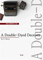 도서 이미지 - A Double-Dyed Deceiver