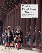 도서 이미지 - Korean Culture Series 11 Confucian Ritual Music of Korea (한국의 제례음악)