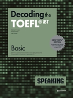 도서 이미지 - Decoding the TOEFL® iBT SPEAKING Basic (New TOEFL Edition)