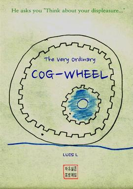 도서 이미지 - The Very Ordinary COG-wheel