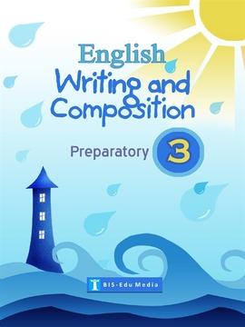 도서 이미지 - English Writing and Composition for Preparatory 3