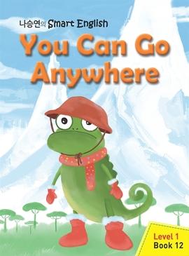 도서 이미지 - You Can Go Anywhere