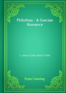 도서 이미지 - Philothea - A Grecian Romance