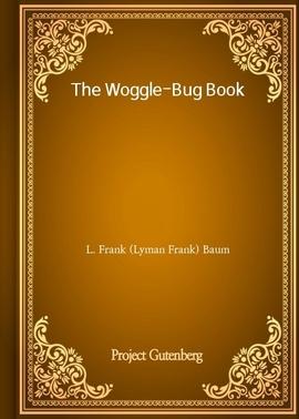 도서 이미지 - The Woggle-Bug Book