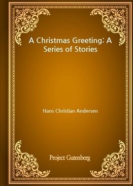 도서 이미지 - A Christmas Greeting: A Series of Stories