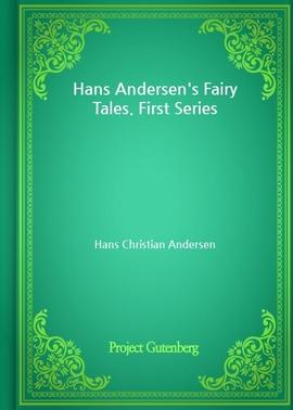 도서 이미지 - Hans Andersen's Fairy Tales. First Series