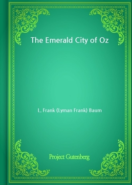 도서 이미지 - The Emerald City of Oz (L. Frank Baum 저)