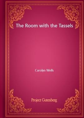 도서 이미지 - The Room with the Tassels