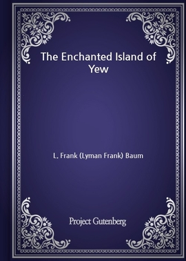 도서 이미지 - The Enchanted Island of Yew
