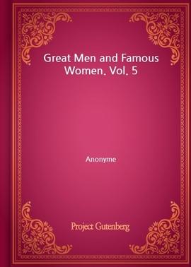 도서 이미지 - Great Men and Famous Women. Vol. 5