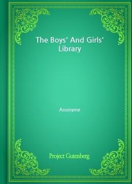 도서 이미지 - The Boys' And Girls' Library
