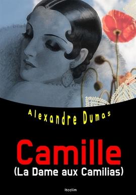 도서 이미지 - 춘희 Camille (La Dame aux Camilias) 영어 원서 읽기