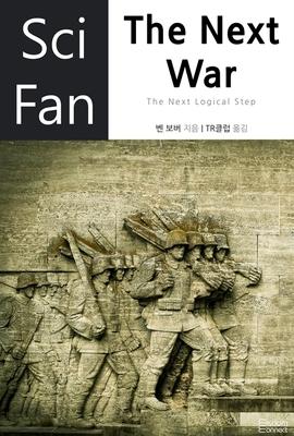 도서 이미지 - 〈SciFan 시리즈 45〉 The Next War