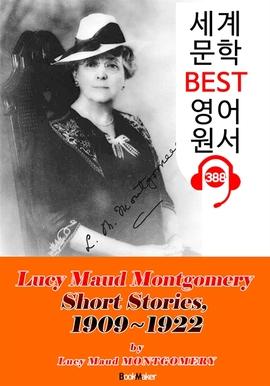 도서 이미지 - [빨강머리 앤 작가] '몽고메리' 단편 모음집 6 (1909~1922) : 세계 문학 BEST 영어 원서 388 - 원어민 음성 낭독