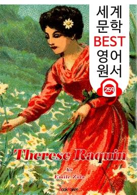 도서 이미지 - 테레즈 라캥 Therese Raquin (세계 문학 BEST 영어 원서 259) - 원어민 음성 낭독!