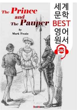 도서 이미지 - 왕자와 거지 The Prince and The Pauper (세계 문학 BEST 영어 원서 280) - 원어민 음성 낭독