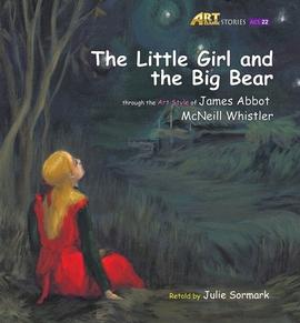 도서 이미지 - [오디오북] Art Classic Stories_22_The Little Girl and The Big Bear
